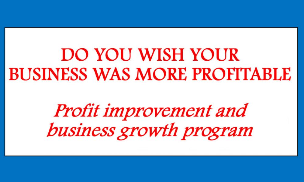 Profit improvement and business growth